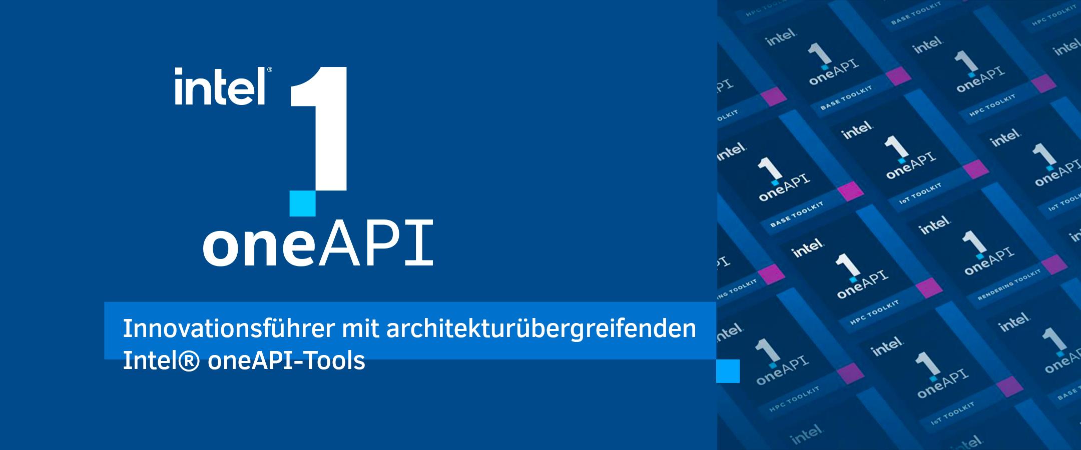 Innovationsführer mit architekturübergreifenden Intel® oneAPI-Tools