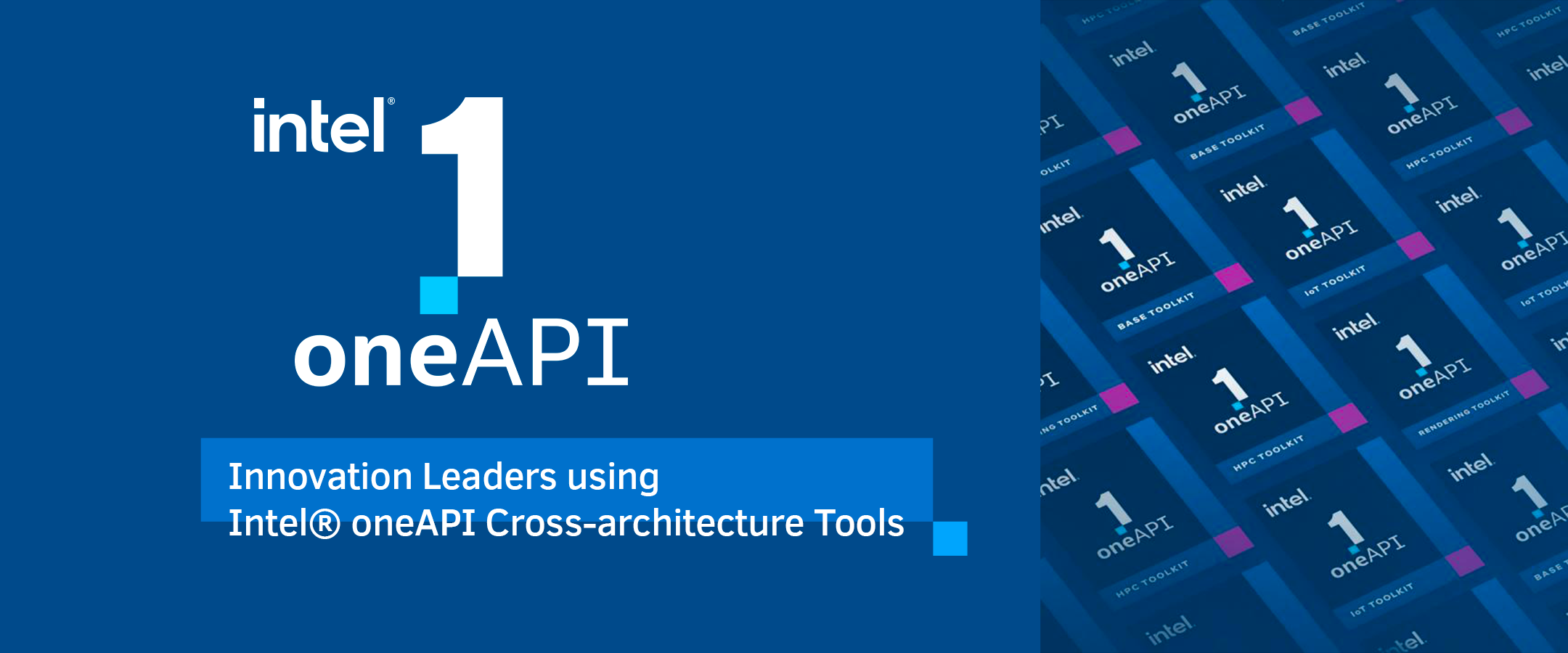 Innovation Leaders using Intel® oneAPI Cross-architecture Tools