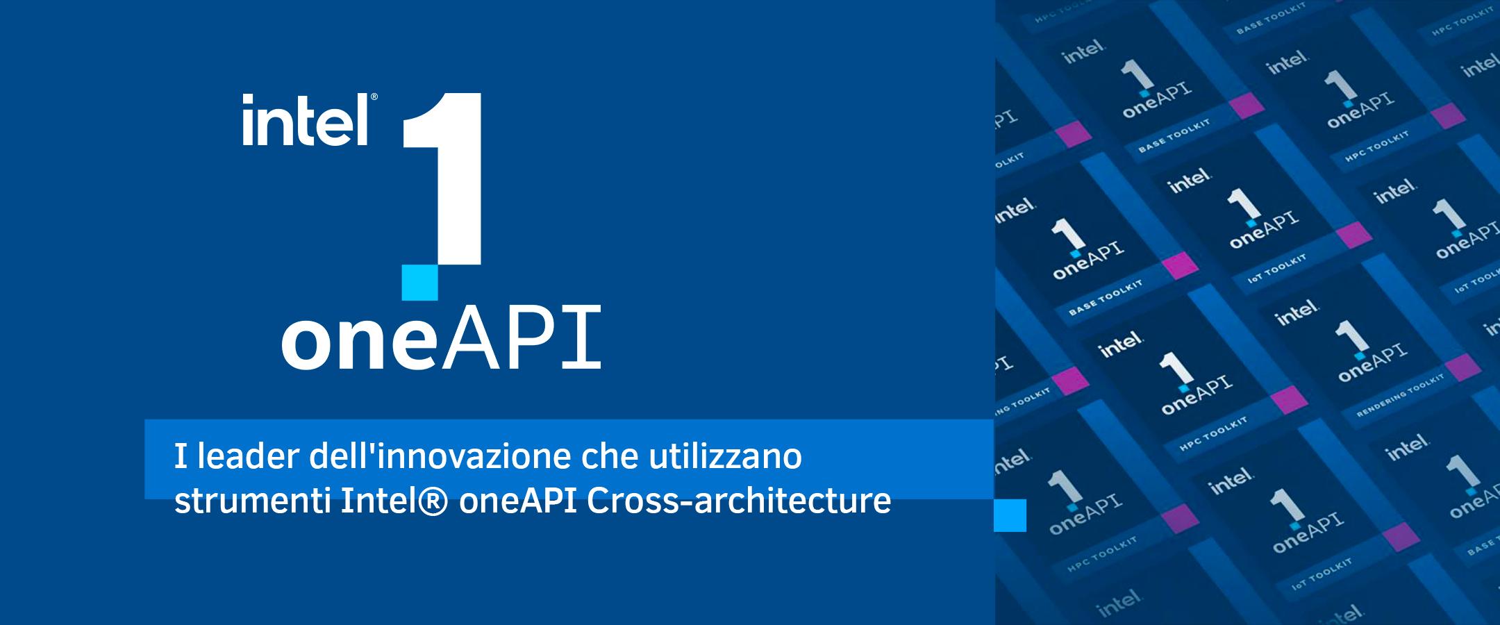 I leader dell'innovazione che utilizzano strumenti Intel® oneAPI Cross-architecture